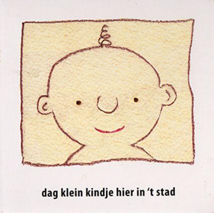 Dag klein kindje hier in 't stad (2009)