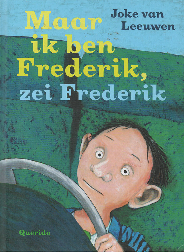 Maar ik ben Frederik, zei Frederik (2013)
