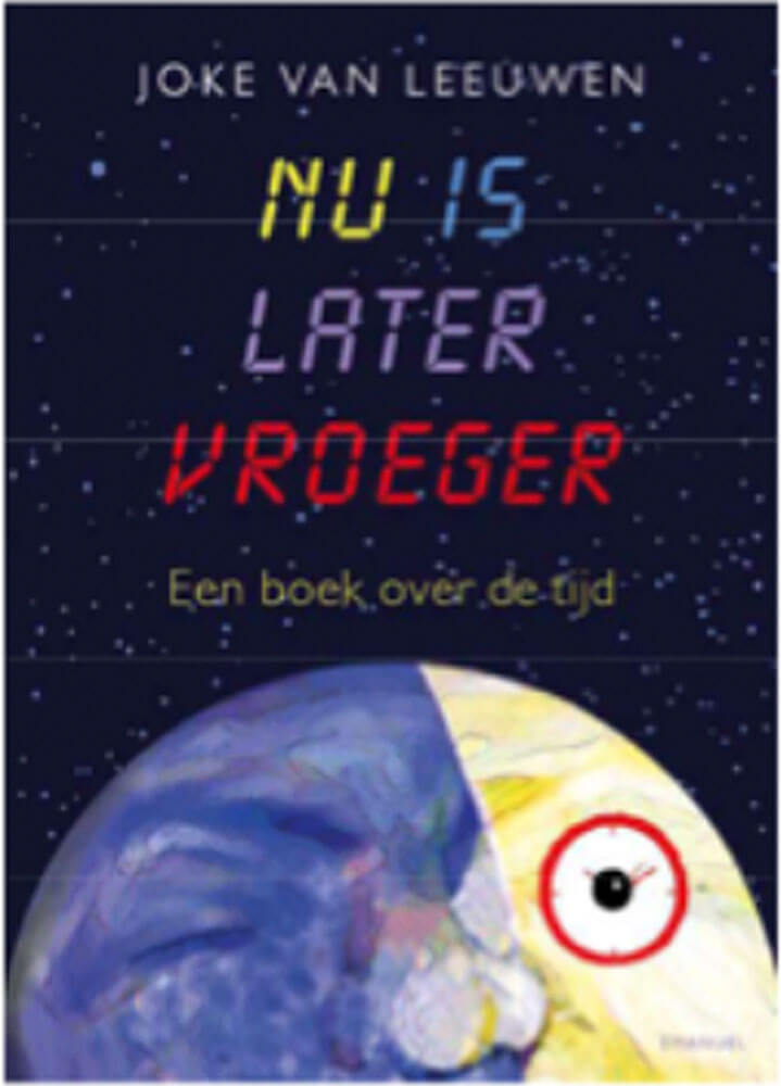 Nu is later vroeger (Querido, 2018)